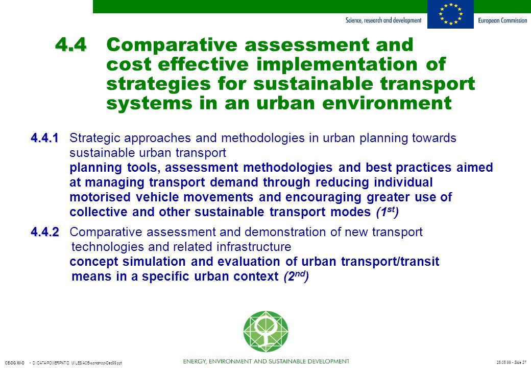 4. 4. Comparative assessment and. cost effective implementation of