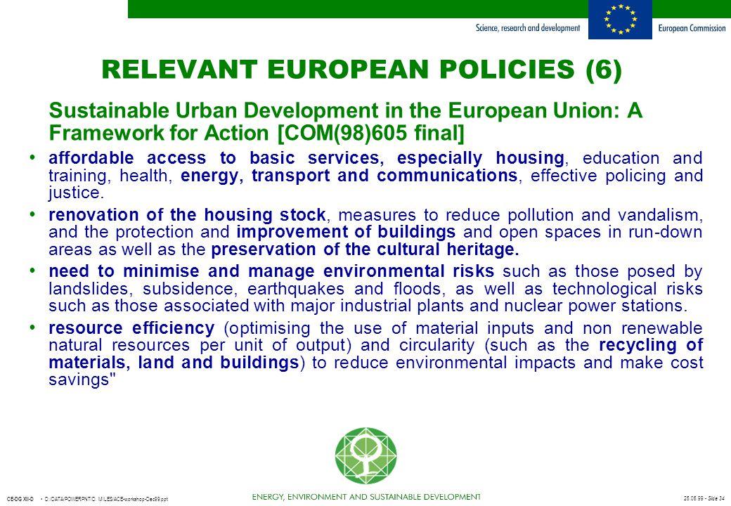RELEVANT EUROPEAN POLICIES (6)