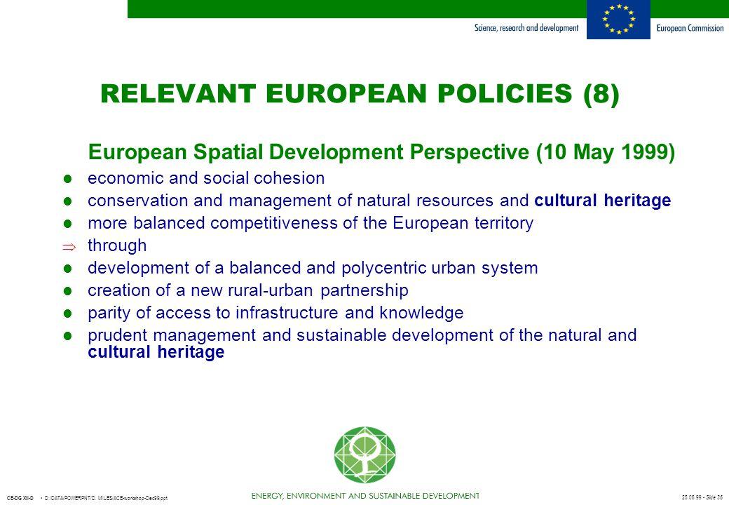 RELEVANT EUROPEAN POLICIES (8)