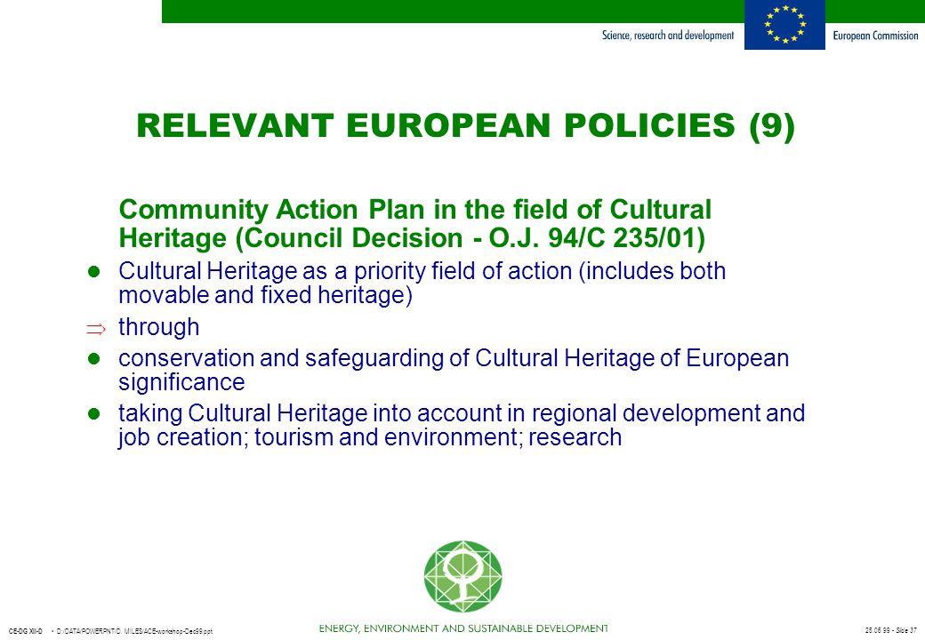 RELEVANT EUROPEAN POLICIES (9)