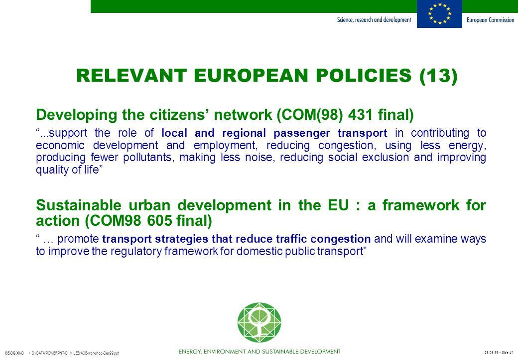 RELEVANT EUROPEAN POLICIES (13)