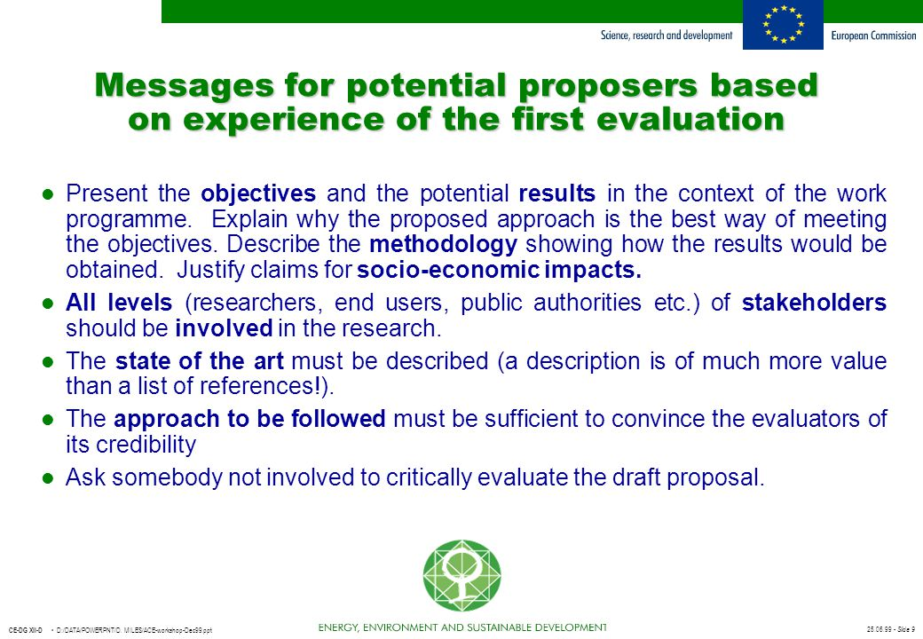 Messages for potential proposers based on experience of the first evaluation