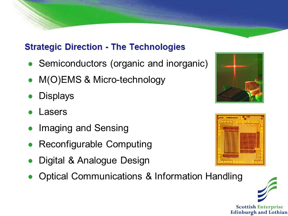 Strategic Direction - The Technologies