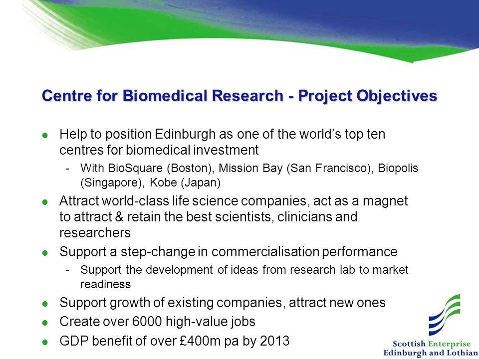 Centre for Biomedical Research - Project Objectives