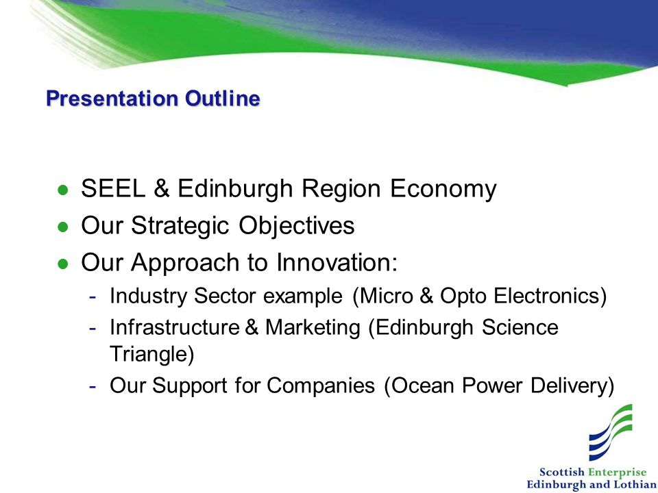 SEEL & Edinburgh Region Economy Our Strategic Objectives