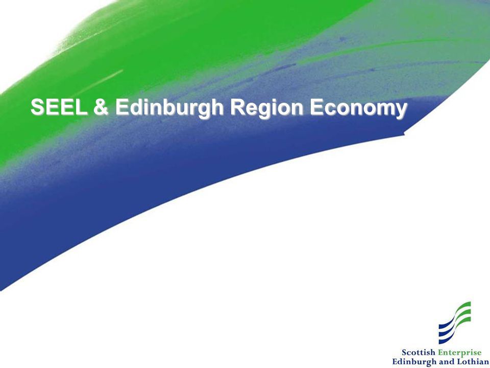 SEEL & Edinburgh Region Economy