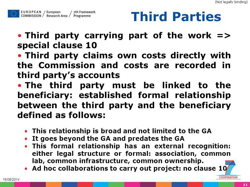 (Not legally binding) Third Parties. Third party carrying part of the work => special clause 10.