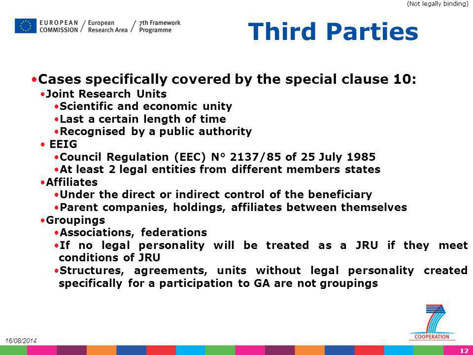 Third Parties Cases specifically covered by the special clause 10: