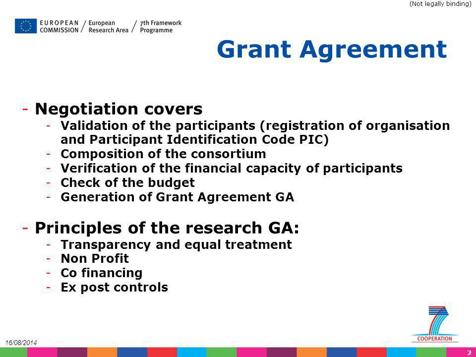 Grant Agreement Negotiation covers Principles of the research GA: