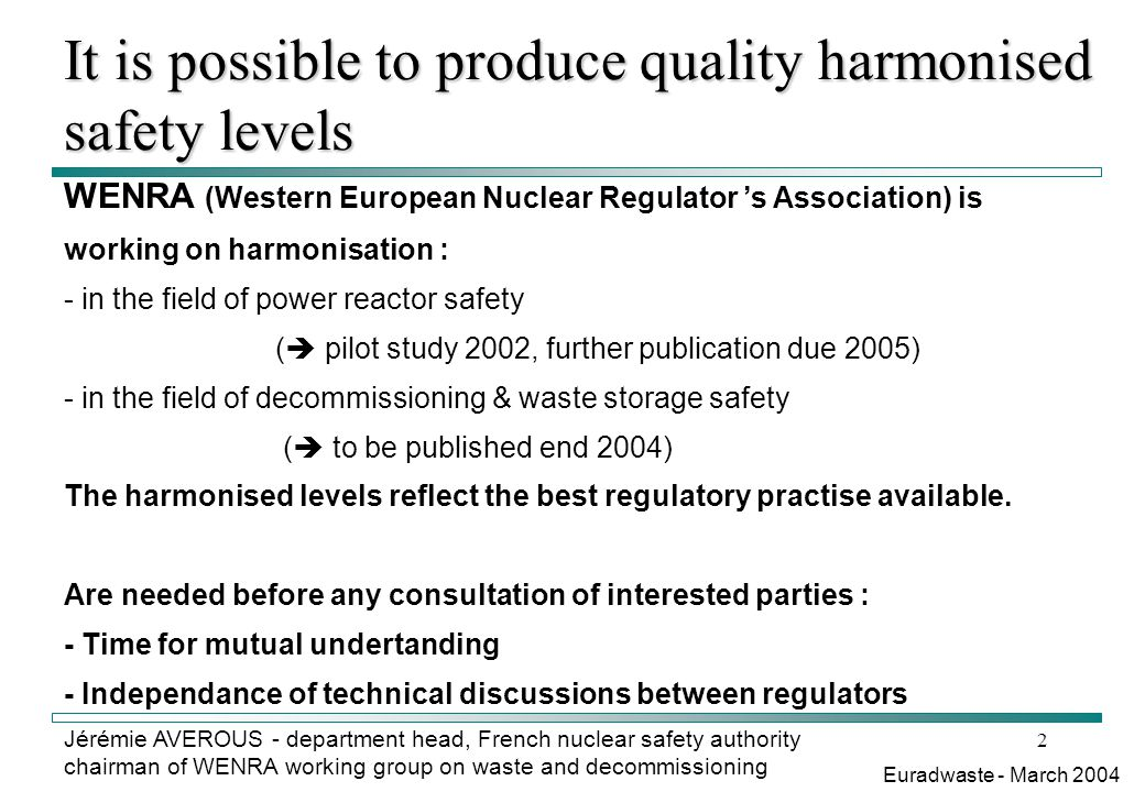 It is possible to produce quality harmonised safety levels