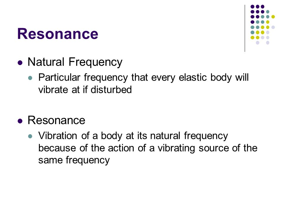 Resonance Natural Frequency Resonance