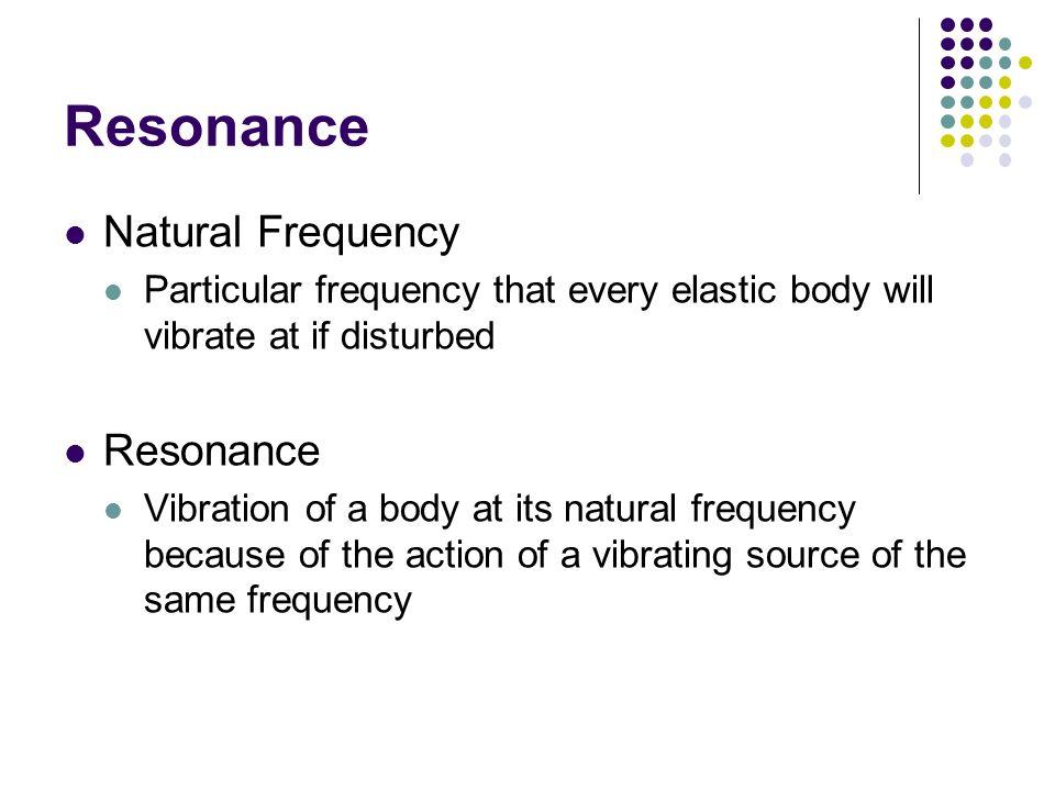 Resonance Natural Frequency Resonance