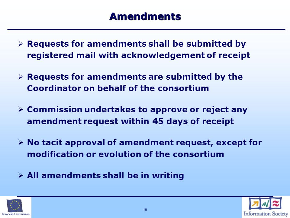 Amendments Requests for amendments shall be submitted by registered mail with acknowledgement of receipt.
