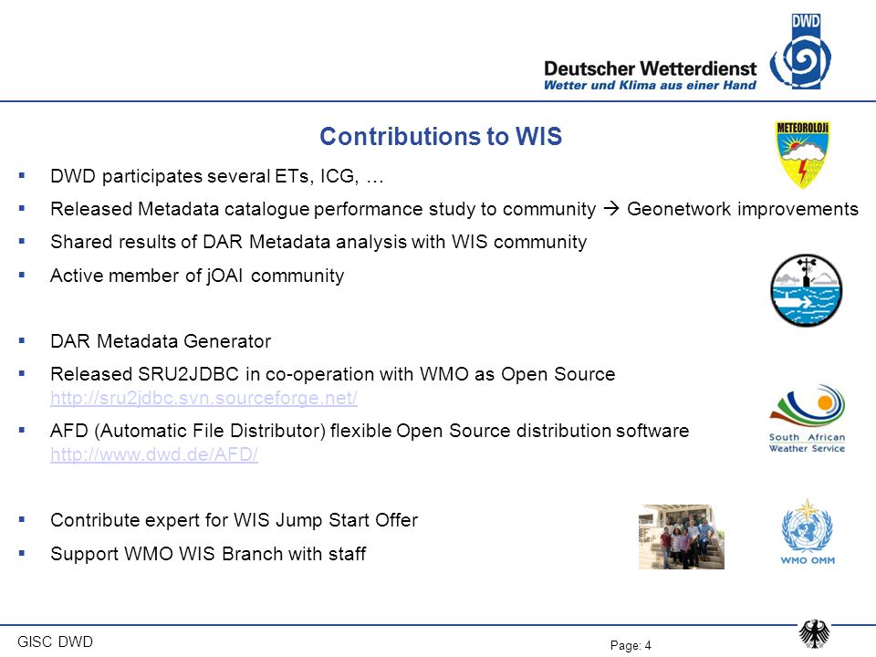 Contributions to WIS DWD participates several ETs, ICG, …
