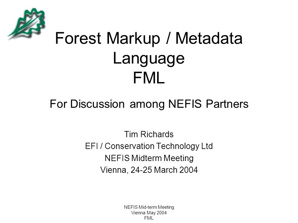 Forest Markup / Metadata Language FML
