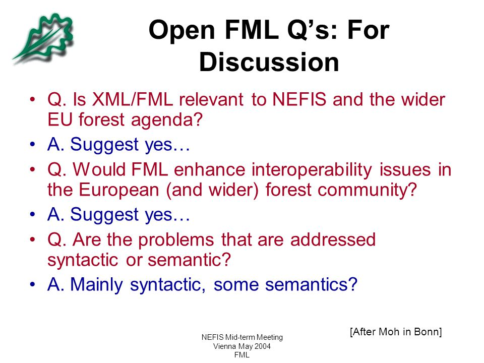 Open FML Q's: For Discussion
