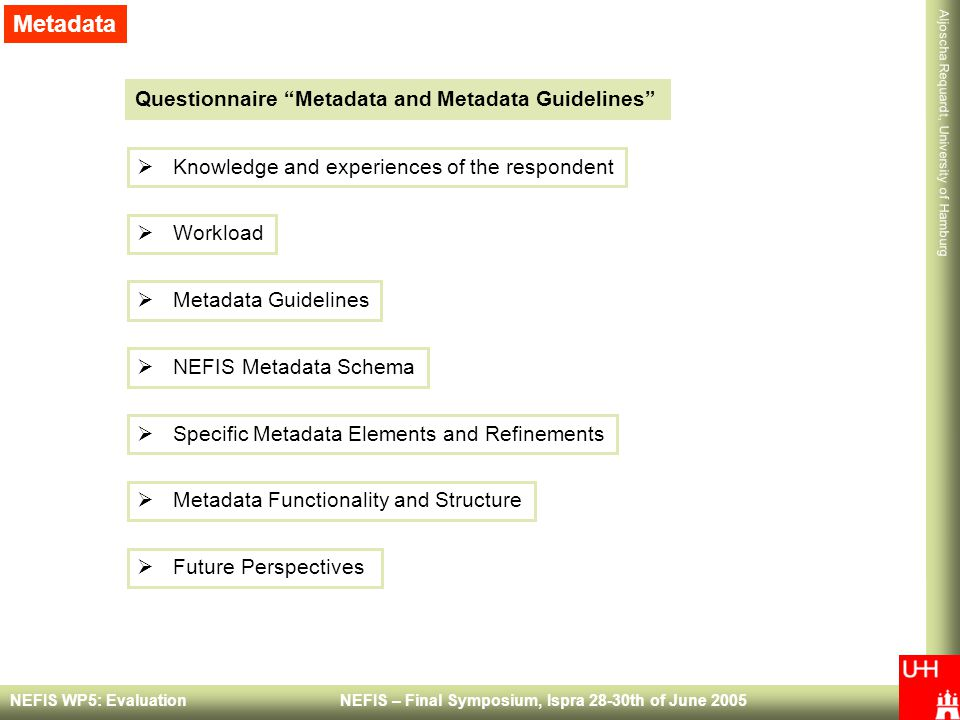 Metadata Questionnaire Metadata and Metadata Guidelines