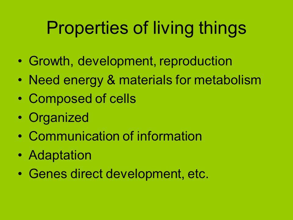 Properties of living things