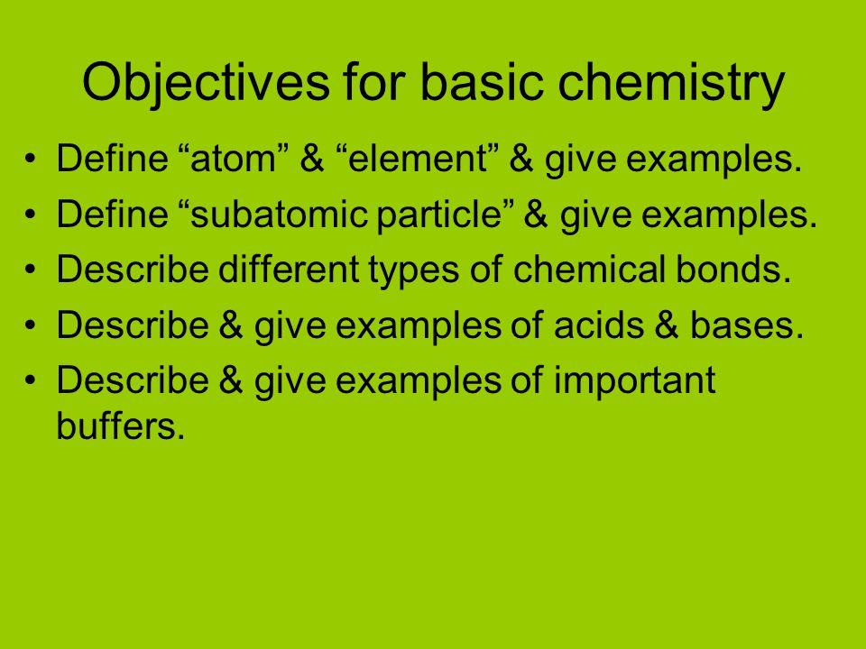 Objectives for basic chemistry
