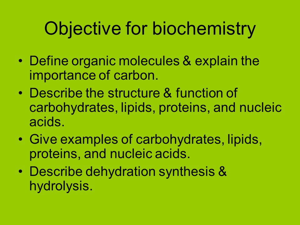 Objective for biochemistry