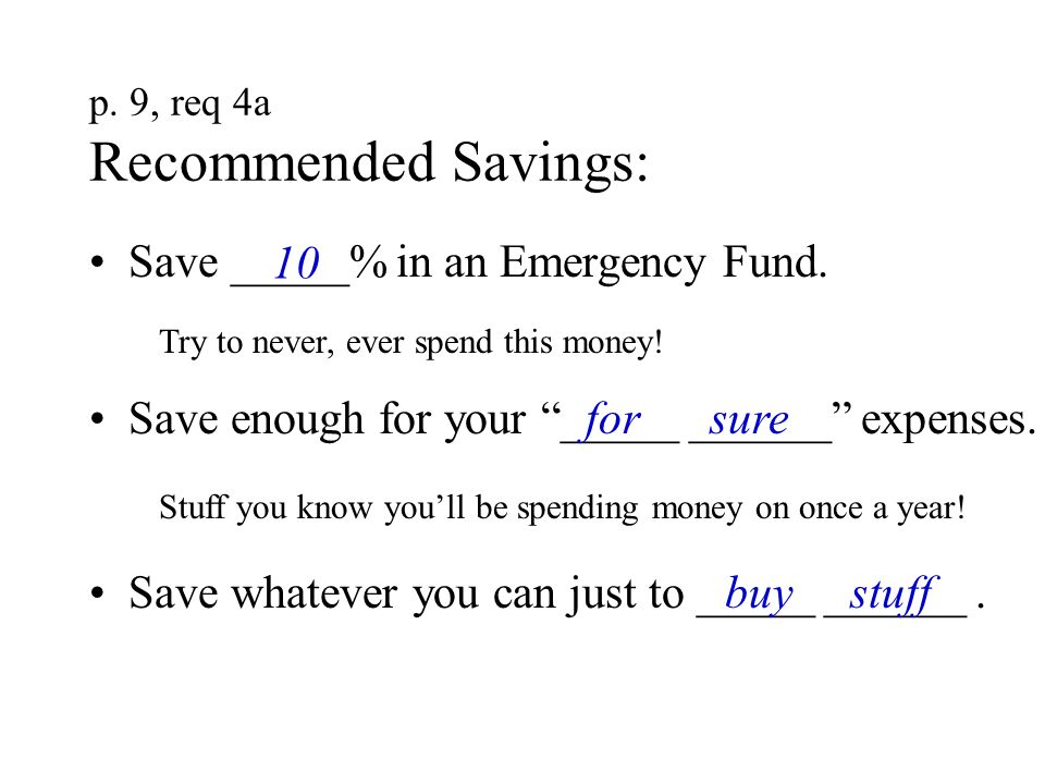 p. 9, req 4a Recommended Savings: