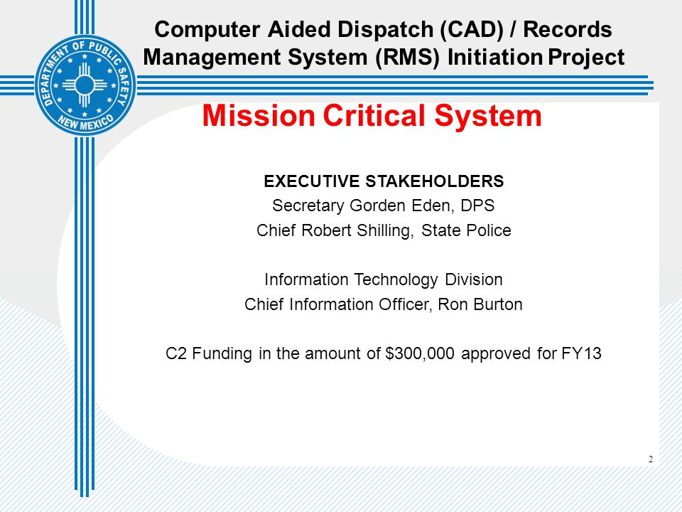 Mission Critical System EXECUTIVE STAKEHOLDERS