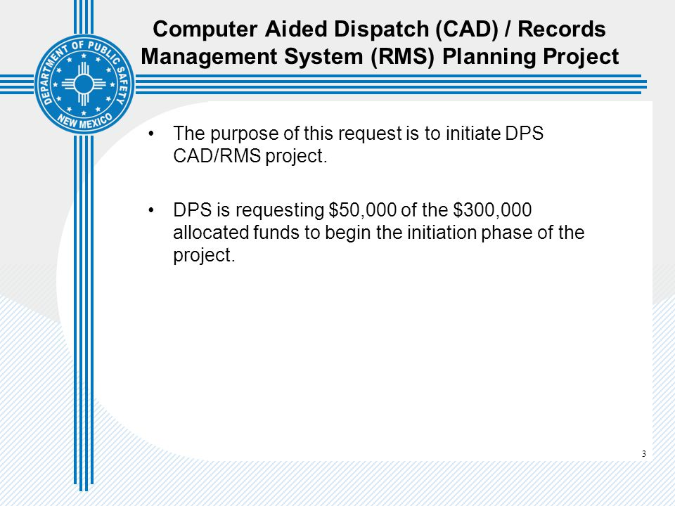 Computer Aided Dispatch (CAD) / Records Management System (RMS) Planning Project