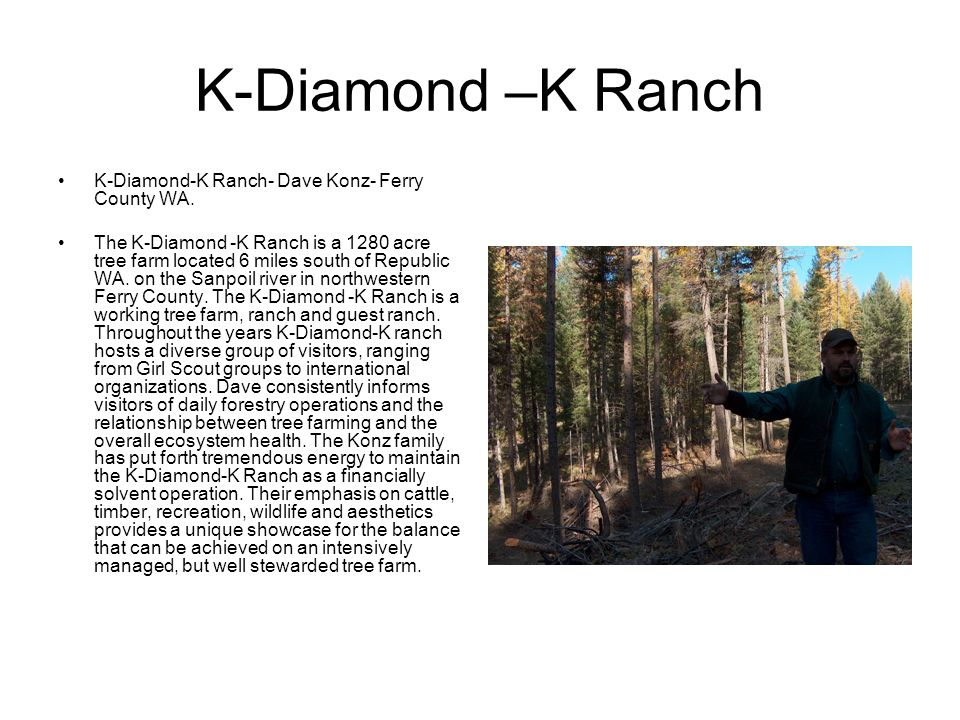 K-Diamond –K Ranch K-Diamond-K Ranch- Dave Konz- Ferry County WA.