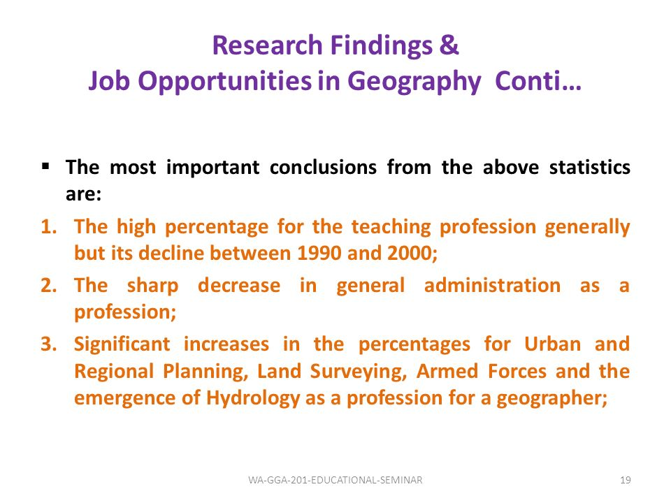 Research Findings & Job Opportunities in Geography Conti…
