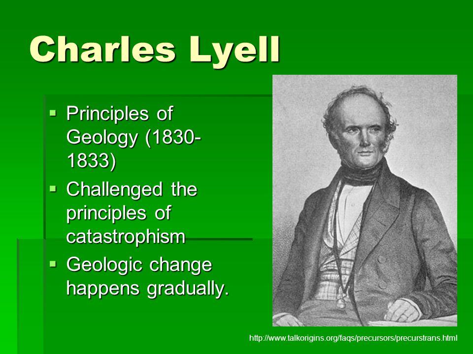 Charles Lyell Principles of Geology (1830-1833)