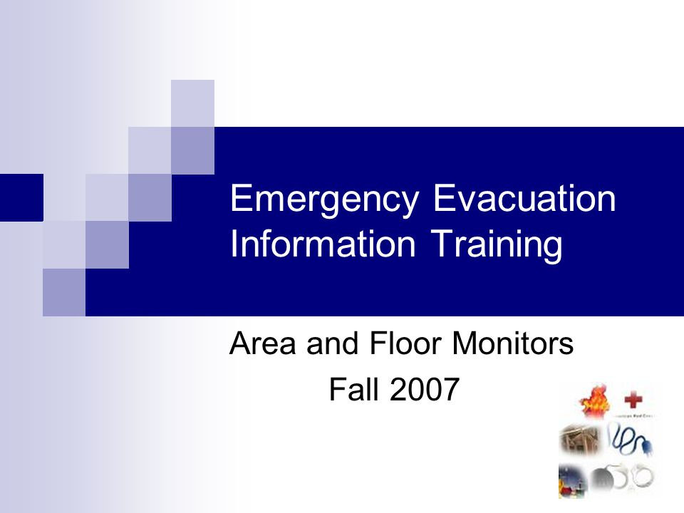 Emergency Evacuation Information Training