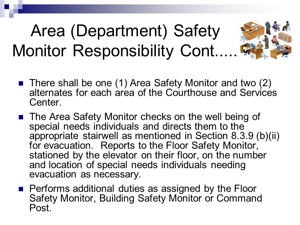 Area (Department) Safety Monitor Responsibility Cont.....