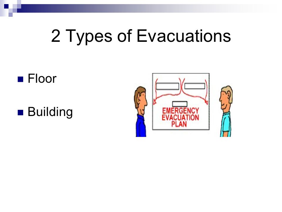 2 Types of Evacuations Floor Building