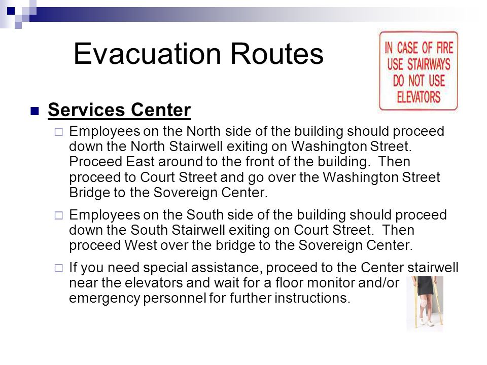 Evacuation Routes Services Center