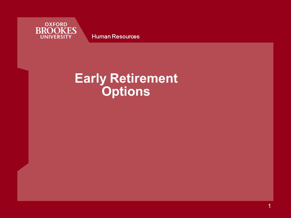 Early Retirement Options