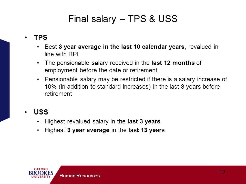 Final salary – TPS & USS TPS USS