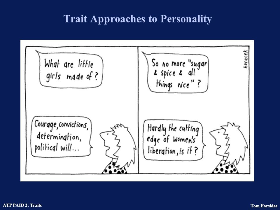 Trait Approaches to Personality