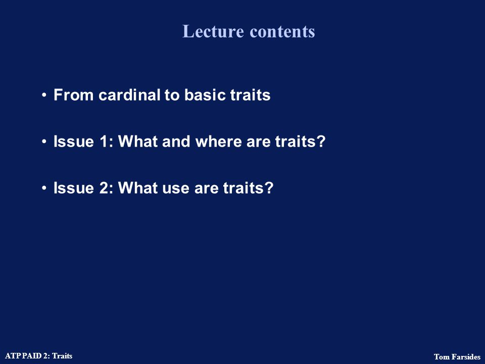 Lecture contents From cardinal to basic traits