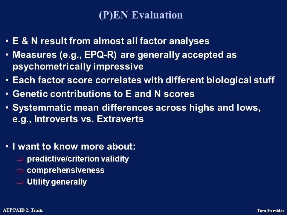 (P)EN Evaluation E & N result from almost all factor analyses