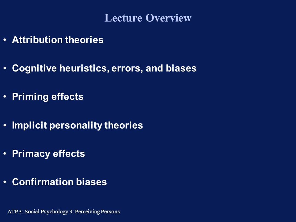 Lecture Overview Attribution theories