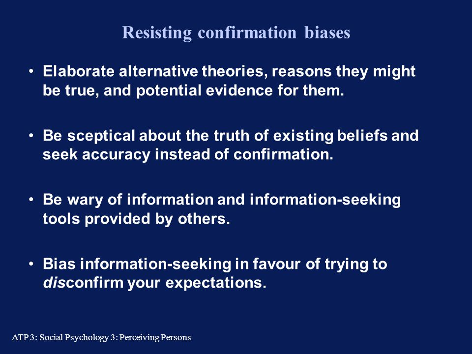 Resisting confirmation biases