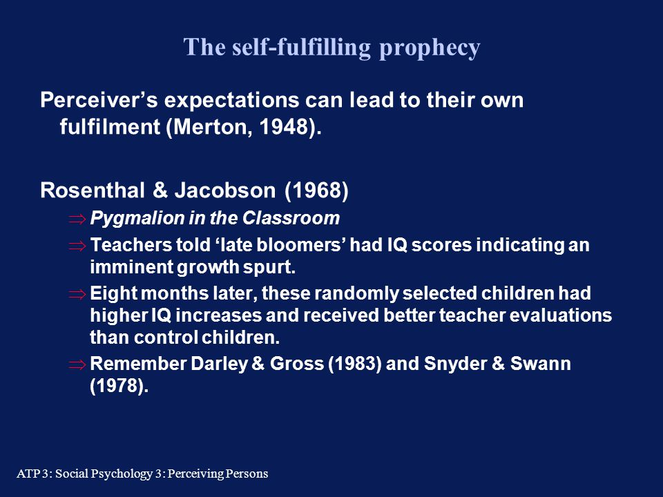 The self-fulfilling prophecy
