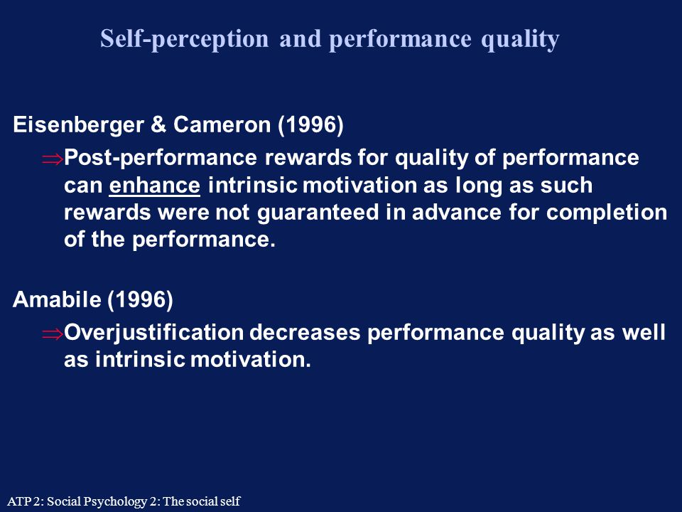 Self-perception and performance quality