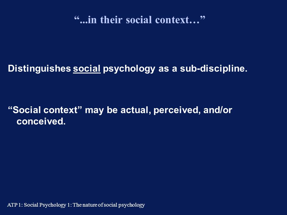 ...in their social context…