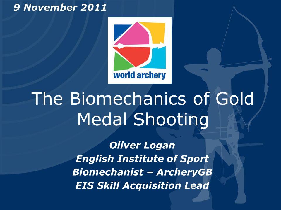 The Biomechanics of Gold Medal Shooting