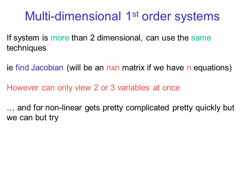 Multi-dimensional 1st order systems