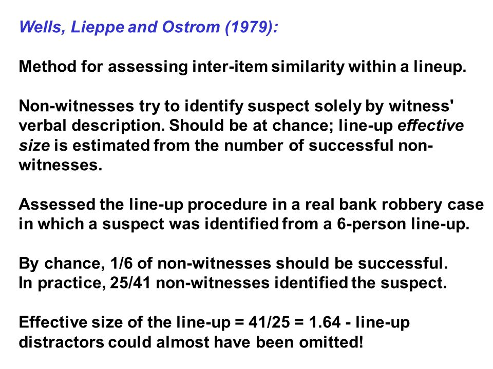Wells, Lieppe and Ostrom (1979):