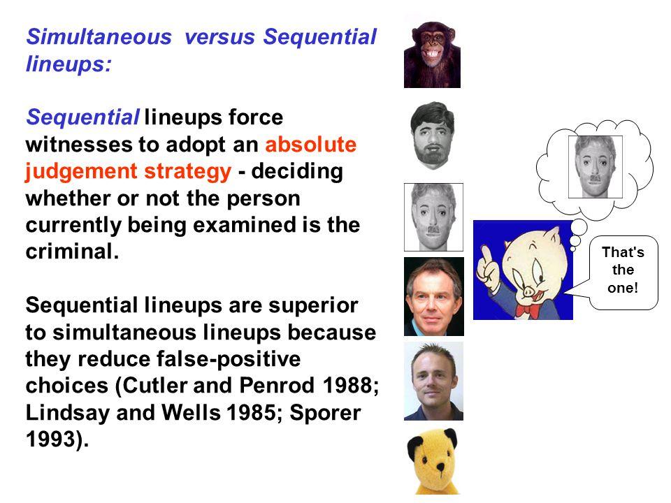 Simultaneous versus Sequential lineups:
