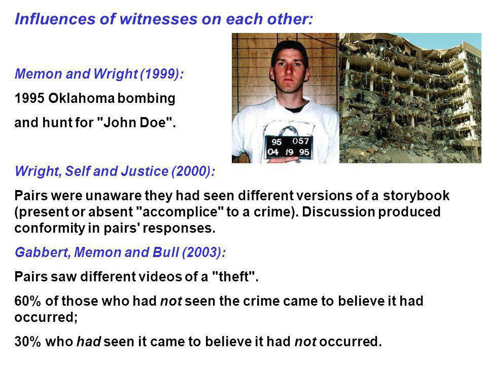 Influences of witnesses on each other: