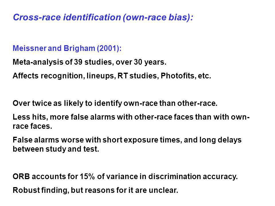 Cross-race identification (own-race bias):
